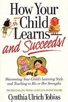 How Your Child Learns and Succeeds, 2 works in 1 volume
