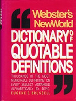 Webster's NewWorld Dictionary of Quotable Definitions