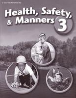 Health, Safety & Manners 3, Test-Quiz-Worksheet Key
