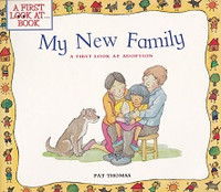 My New Family, a First Look at Adoption