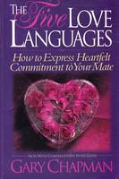 Five Love Languages: Express Heartfelt Commitment to Mate