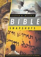 Stephen M. Miller's Bible Snapshots