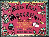 More than Moccasins: Kid's Activity Guide