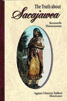 Truth about Sacajawea, The