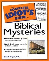 Complete Idiot's Guide to Biblical Mysteries