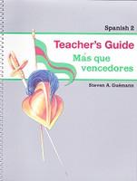 Spanish 2: Mas que vencedores, Teacher's Guide