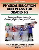 Physical Education Unit Plans for Grades 1-2