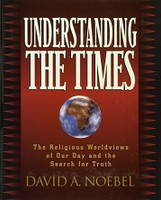 Understanding the Times: Religious Worldviews of Our Day