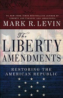 Liberty Amendments, Restoring the American Republic