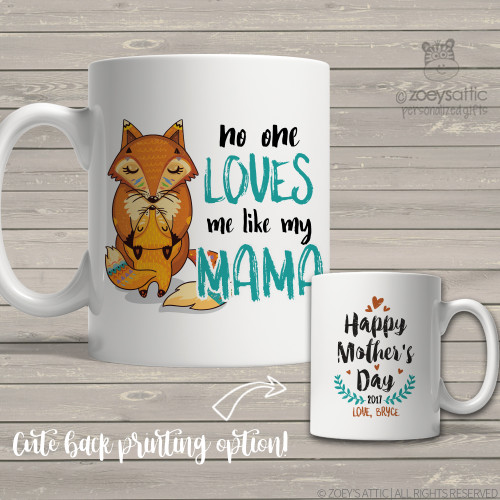 Mothers Day no one loves me like my mama coffee mug