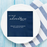 Let the adventure Begin ... Personalized Wedding Napkins | Wedding Reception Napkins