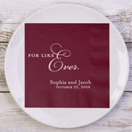FOR LIKE Ever. Personalized Wedding Napkins | Wedding Reception Napkins