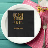 He Put A Ring On It. Personalized Napkins | Engagement Party Napkins