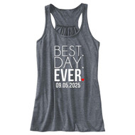 BEST. DAY. EVER {with Heart and Numeric Date} Flowy Racerback Tank