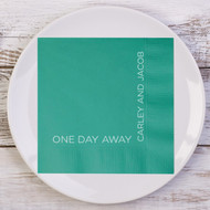 ONE DAY AWAY Personalized Rehearsal Dinner Napkins | Wedding Rehearsal Dinner Napkins