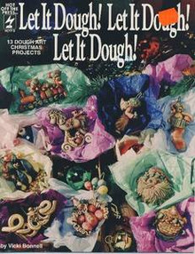 Let it Dough! Let it Dough! Let it Dough! Art RARE OOP Polymer Clay Dough BOOK