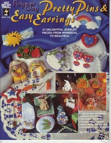 Pretty Pins & Easy Earrings OOP NEW Polymer Clay Book