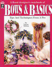 Bows & Basics - Tips and Techniques by Teresa Nelson