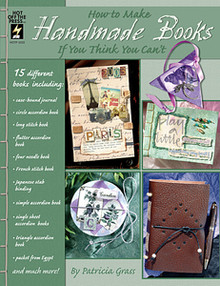 HOTP How to Make Handmade Books If you Think You Can't
