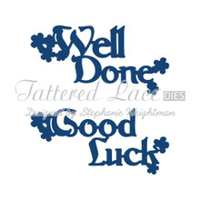 Tattered Lace Well Done Good Luck Cutting Die Set D444 Retired