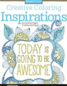 Creative Coloring Inspirations: Art Activity Pages to Relax and Enjoy! by Har...