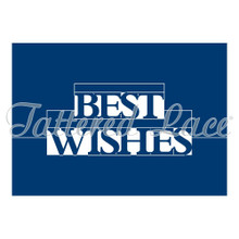 Tattered Lace Pop Up Word - Best Wishes Cutting Die Set ETL216