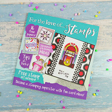 Hunkydory For the Love of Stamps Magazine - Issue 4 with Stamps & Papers!