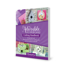 Hunkydory Crafts Crafting Handbook for the Adorable Scoreboard