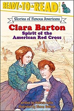 Clara Barton: Spirit of the American Red Cross (Ready-to-Read)