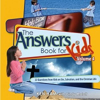 Answers Book for Kids 4: 22 Questions from Kids on Sin, Salvation and the Christian Life
