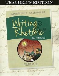 Writing & Rhetoric Book 2: Narrative Stage Teacher