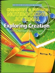 Apologia Exploring Creation with Chemistry and Physics Notebooking Journal