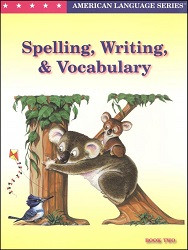 Spelling, Writing, & Vocabulary K, Book 2