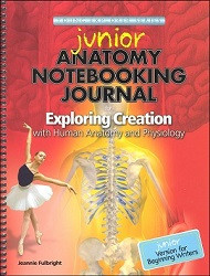 Apologia Exploring Creation with Human Anatomy and Physiology Junior Notebooking Journal