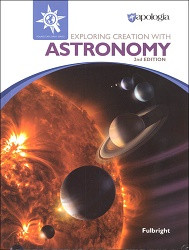 Apologia Exploring Creation with Astronomy 2nd Edition
