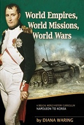 History Revealed: World Empires, World Missions, World Wars Student