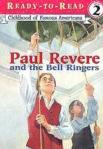 Paul Revere and the Bell Ringers (Ready-to-Read)