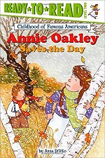 Annie Oakley Saves the Day (Ready-to-Read)