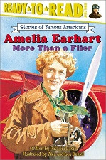 Amelia Earhart: More Than a Flier (Ready-to-Read)