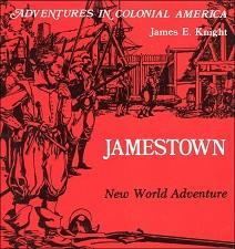 Jamestown, A New World Adventure