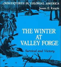 Winter at Valley Forge:Survival and Victory