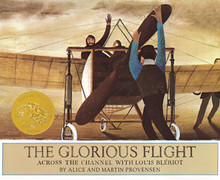 Glorious Flight: Across the Channel with Louis Bleriot July 25, 1909