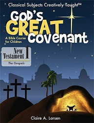 God's Great Covenant, NT 1 Student