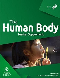 God's Design for Life: Human Body Teacher Supplement