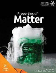 God's Design for Chemistry & Ecology: Properties of Matter