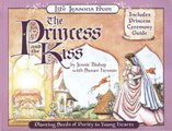 Life Lessons from Princess and the Kiss