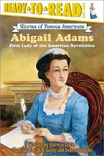 Abigail Adams: First Lady of the American Revolution (Ready-to-Read)