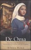 Dr. Oma: The Healing Wisdom of Countess Juliana von Stolberg