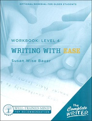 The Complete Writer: Writing with Ease Workbook 4