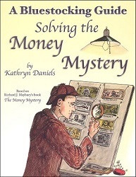 Solving the Money Mystery